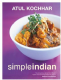 Simple Indian by Atul Kochhar